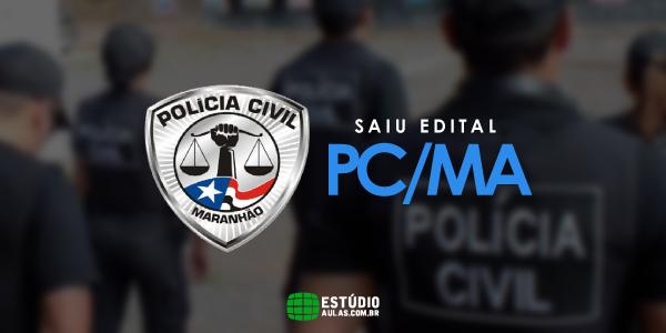Concurso PC MA edital