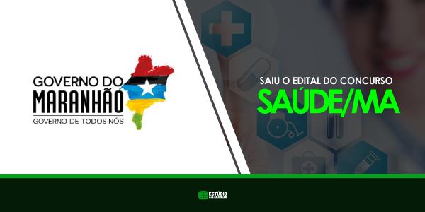 Edital do Concurso da Saúde do Maranhão