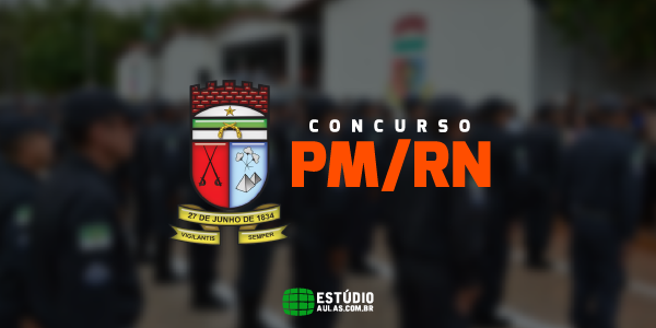 Edital do Concurso PM RN
