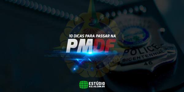 dicas para passar no concurso da PMDF 2017